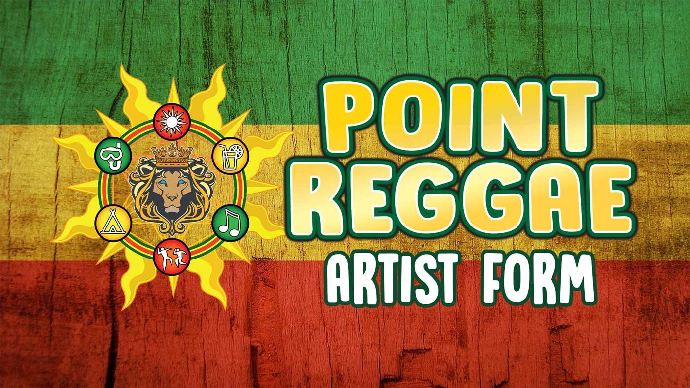 Point Reggae Artist Form