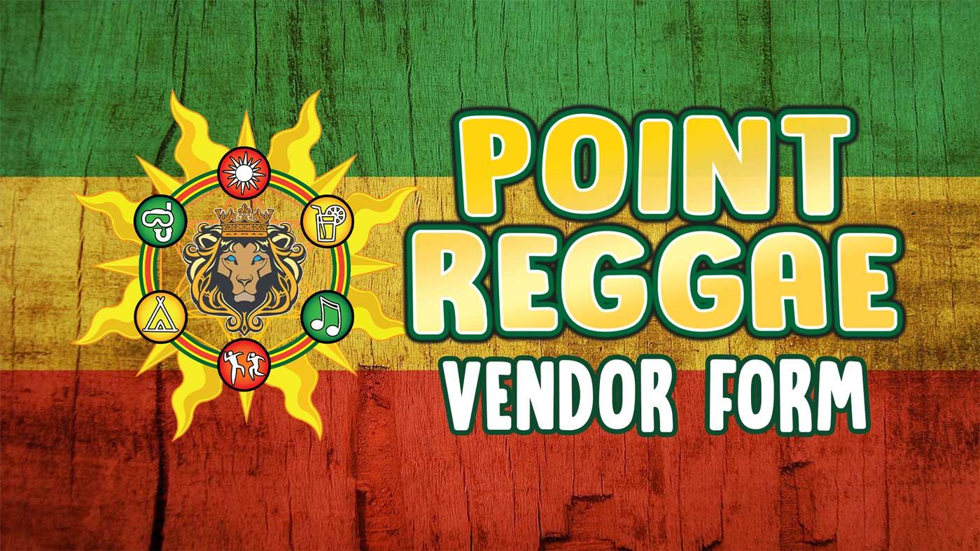 Point Reggae Vendor Form
